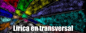 Lírica en transversal